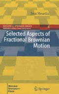Selected Aspects of Fractional Brownian Motion (Hardcover)
