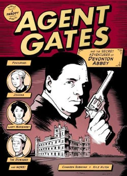 Agent Gates and the Secret Adventures of Devonton Abbey: A Parody (Paperback)