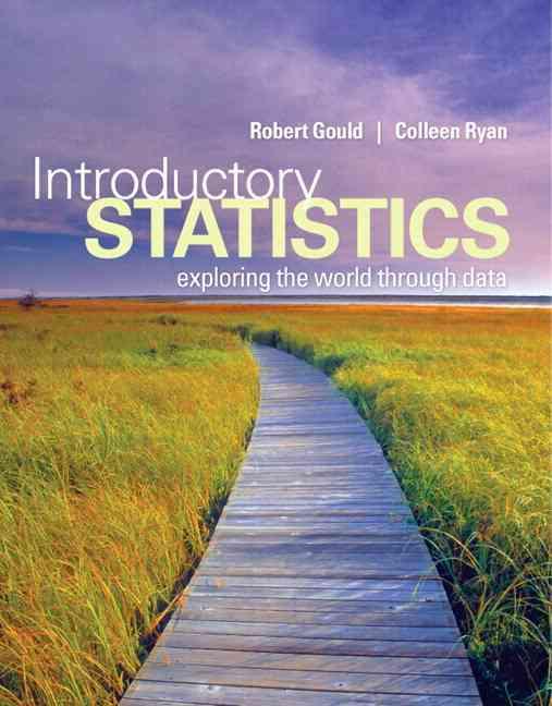 Introductory Statistics + MyStatLab Student Access Kit: Exploring the World Through Data