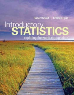 Introductory Statistics + MyStatLab Student Access Kit: Exploring the World Through Data
