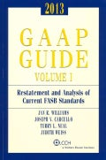GAAP Guide 2013: Restatement and Analysis of Current Fasb Standards and Other Current Fasb, Eitf, and Aicpa Annou... (Paperback)