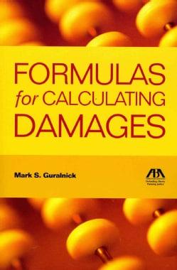 Formulas for Calculating Damages (Paperback)