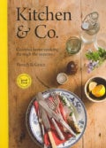 Kitchen & Co.: Colorful Home Cooking Through the Seasons (Paperback)