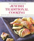 Jewish Traditional Cooking: Over 150 Nostalgic and Contemporary Jewish Recipes (Hardcover)