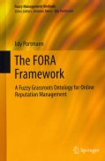 The FORA Framework: A Fuzzy Grassroots Ontology for Online Reputation Management (Hardcover)