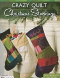 Crazy Quilt Christmas Stockings (Paperback)