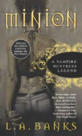 Minion: A Vampire Huntress Legend (Paperback)