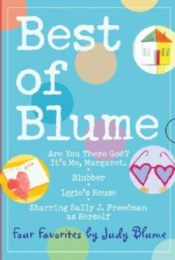 Best of Blume: Are You There God? It's Me, Margaret / Blubber / Iggie's House / Starring Sally J. Freedman As Her... (Paperback)