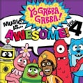 Yo Gabba Gabba! - Music Is Awesome Volume 4