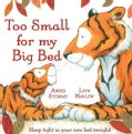 Too Small for My Big Bed (Hardcover)