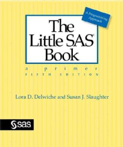The Little SAS Book: A Primer (Paperback)