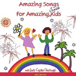 JUDY CAPLAN GINSBURGH - AMAZING SONGS FOR AMAZING JEWISH KIDS