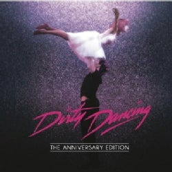 DIRTY DANCING: ANNIVERSARY EDITION - SOUNDTRACK