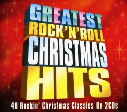 Various - Greatest Rock 'N' Roll Christmas Hits