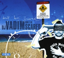 DJ Vadim - Don't Be Scared