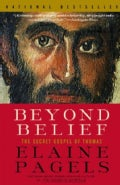 Beyond Belief: The Secret Gospel of Thomas (Paperback)