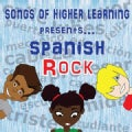 SONGS OF HIGHER LEARNING LLC - SPANISH ROCK