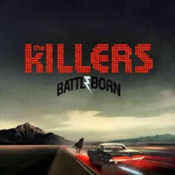 KILLERS - BATTLE BORN