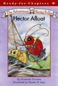 The Adventures of Hector Fuller Hector Afloat (Paperback)