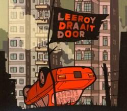 ZWART LICHT - LEEROY DRAAIT DOOR