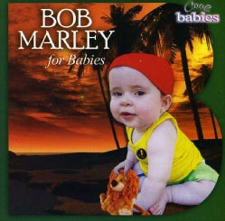BOB MARLEY FOR BABIES - BOB MARLEY FOR BABIES