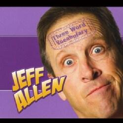 JEFF ALLEN - THREE WORD VOCABULARY
