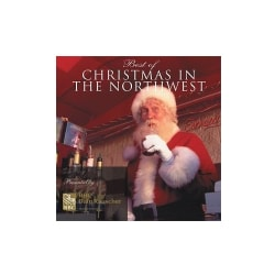 BEST OF CHRISTMAS IN THE NORTHWEST - BEST OF CHRISTMAS IN THE NORTHWEST