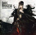 DARK PRINCESS - WORLD IVE LOST
