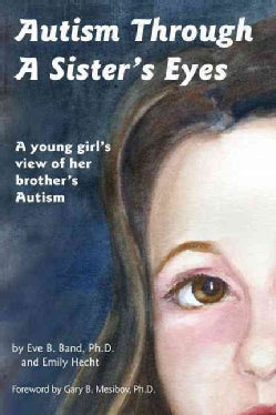 Autism Through a Sister's Eyes (Paperback)