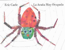La Arana Muy Ocupada / The Very Busy Spider (Hardcover)