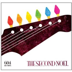604 RECORDS SECOND NOEL - 604 RECORDS SECOND NOEL