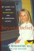 Beyond Belief: My Secret Life Inside Scientology and My Harrowing Escape (Hardcover)
