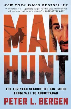 Manhunt: The Ten-Year Search for Bin Laden from 9/11 to Abbottabad (Paperback)