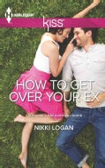 How To Get Over Your Ex (Paperback)