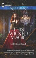 This Wicked Magic (Paperback)