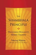 The Shambhala Principle: Discovering Humanity's Hidden Treasure (Hardcover)
