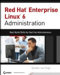 Red Hat Enterprise Linux 6 Administration: Real World Skills for Red Hat Administrators (Paperback)