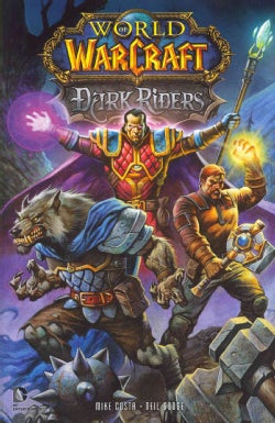 World of Warcraft: Dark Riders (Hardcover)