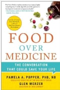 Food Over Medicine: The Conversation That Could Save Your Life (Hardcover)