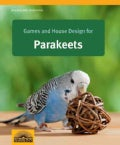 Games and House Design for Parakeets (Paperback)