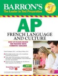 Barron's Ap French Language and Culture