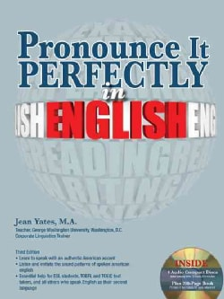 Pronounce It Perfectly in English