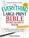 The Everything Large-Print Bible Word Search Book: 150 Bible Word Search Puzzles - In Easy-to-Read Large Print (Paperback)