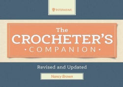 The Crocheter's Companion (Hardcover)