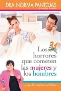 31 Horrores que Cometen los Hombres y las Mujeres ...y que les Impide ser Feliz / 31 Horrors Committed by Men and... (Paperback)