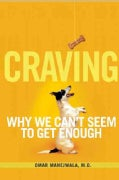 Craving: Why We Can't Seem to Get Enough (Paperback)