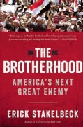The Brotherhood: America's Next Great Enemy (Hardcover)