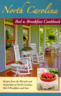 North Carolina Bed & Breakfast Cookbook (Paperback)