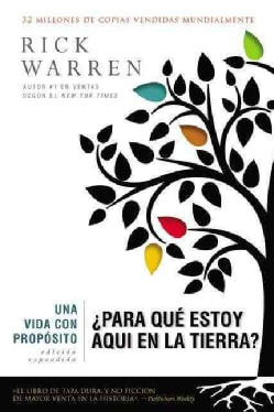 Una Vida con Proposito / The Purpose Driven Life: Para Que Estoy Aqui en la Tierra? / What on Earth Am I Here For? (Hardcover)