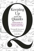 Keeping Up With the Quants: Your Guide to Understanding and Using Analytics (Hardcover)